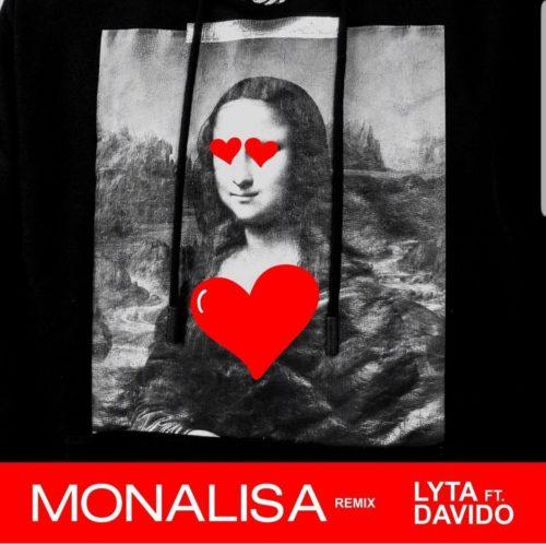 Lyta ft Davido Monalisa Remix.mp3 Download