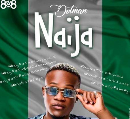 Dotman Naija Say No To Xenophobia.mp3 Download