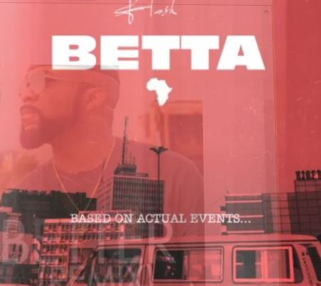 Flash Betta ft Tekno.mp3 Download
