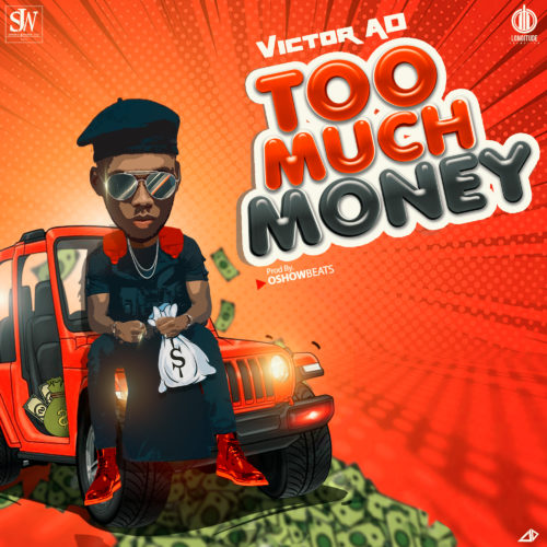 Victor AD Too Much Money.mp3 Download