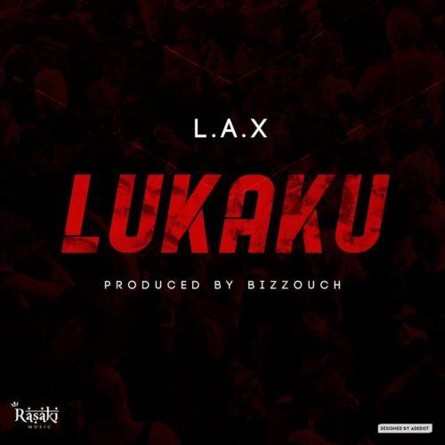 LAX Lukaku Free Audio Stream Download