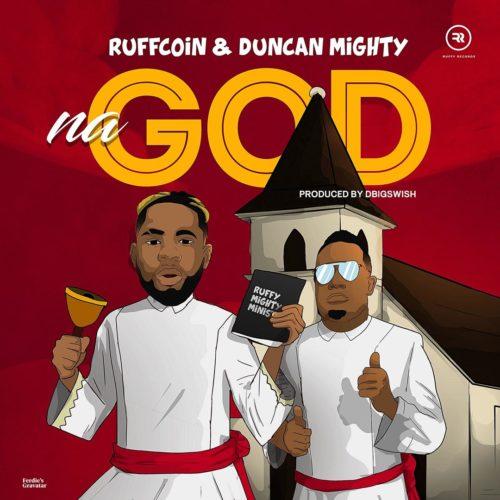 Ruffcoin ft Duncan Mighty Na God.mp3