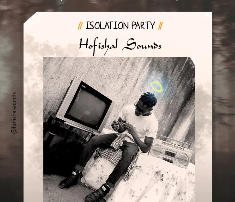 Download Hofishal Sounds - Isolation Party.Mp3 Audio