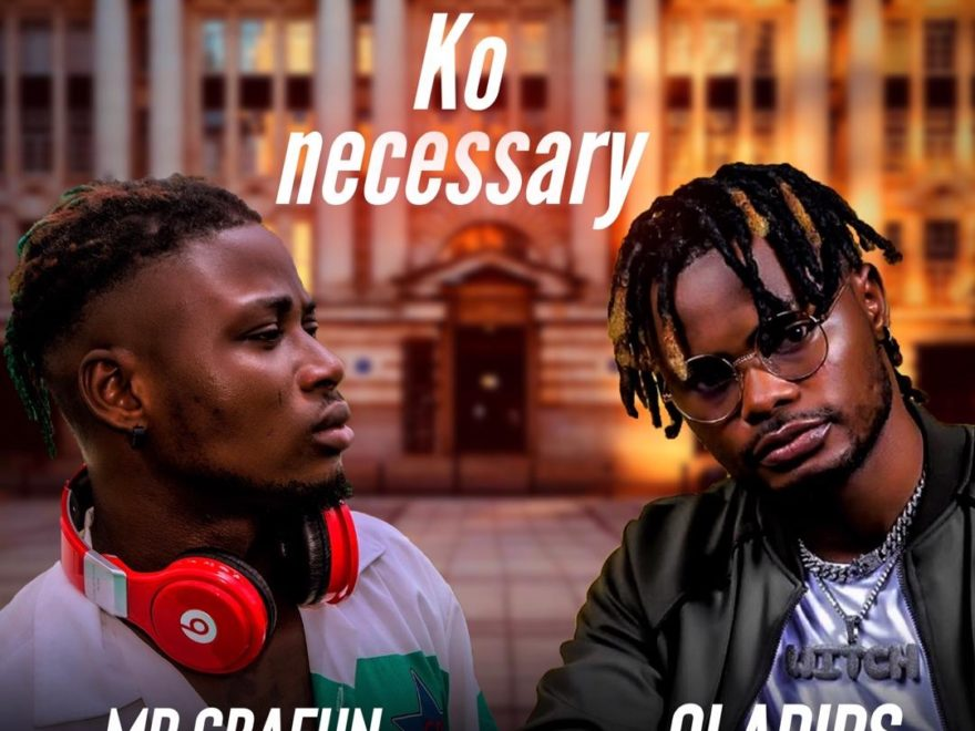 Mr Gbafun – Ko Necessary ft Oladips Mp3 Download
