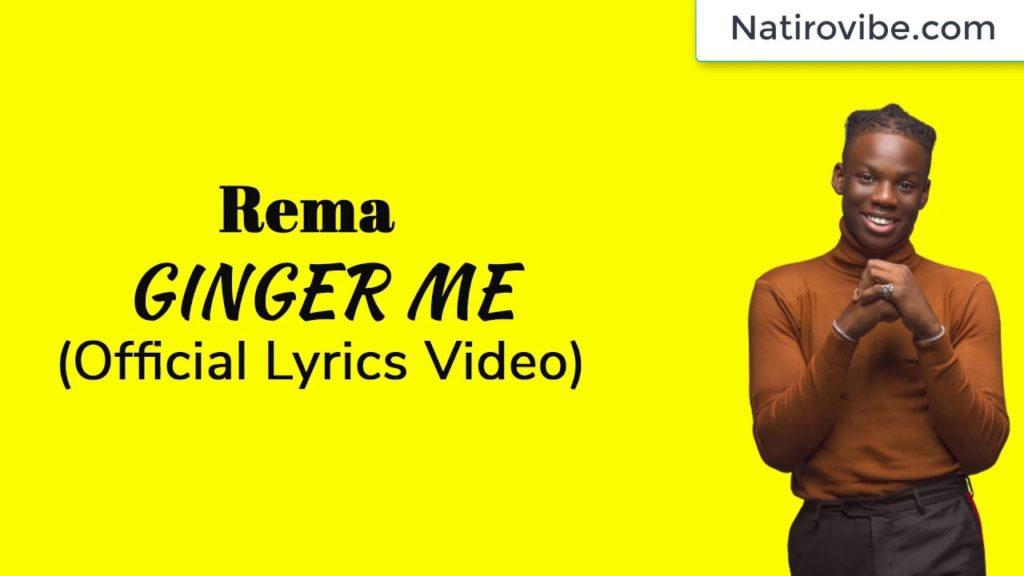 Lyric Video Rema - Ginger Me Download