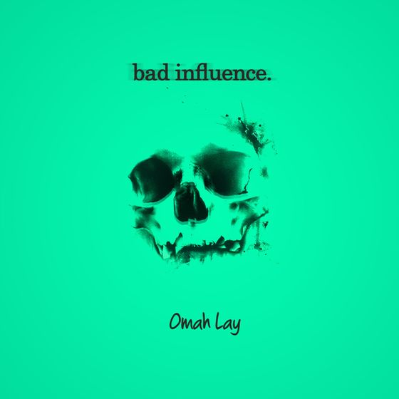 "Omah Lay – ""Bad Influence"". Mp3 Audio Download"