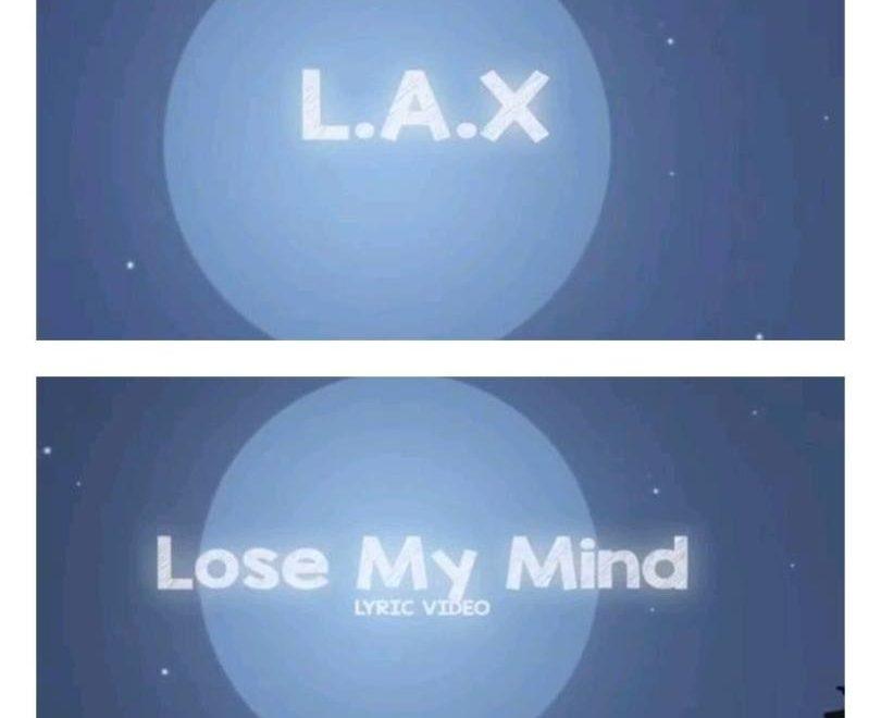 Lax – Lose My Mind Audio Download