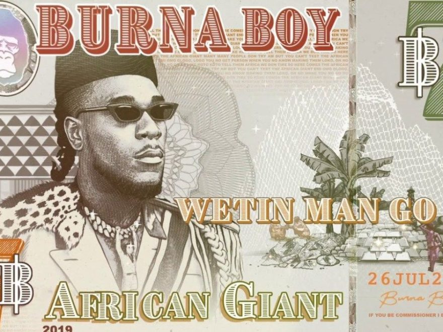 Wetin Man Go Do Burna Boy Audio Download