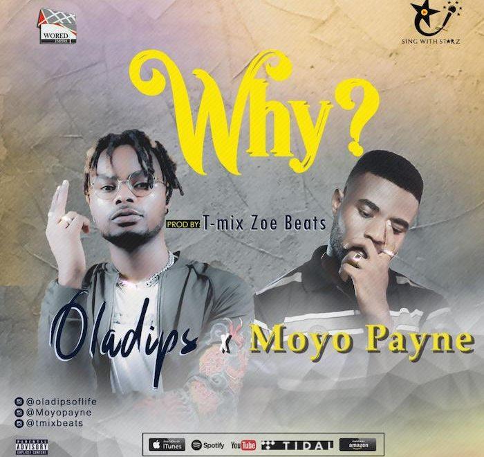 Download Oladips – Why x Moyo Payne Mp3