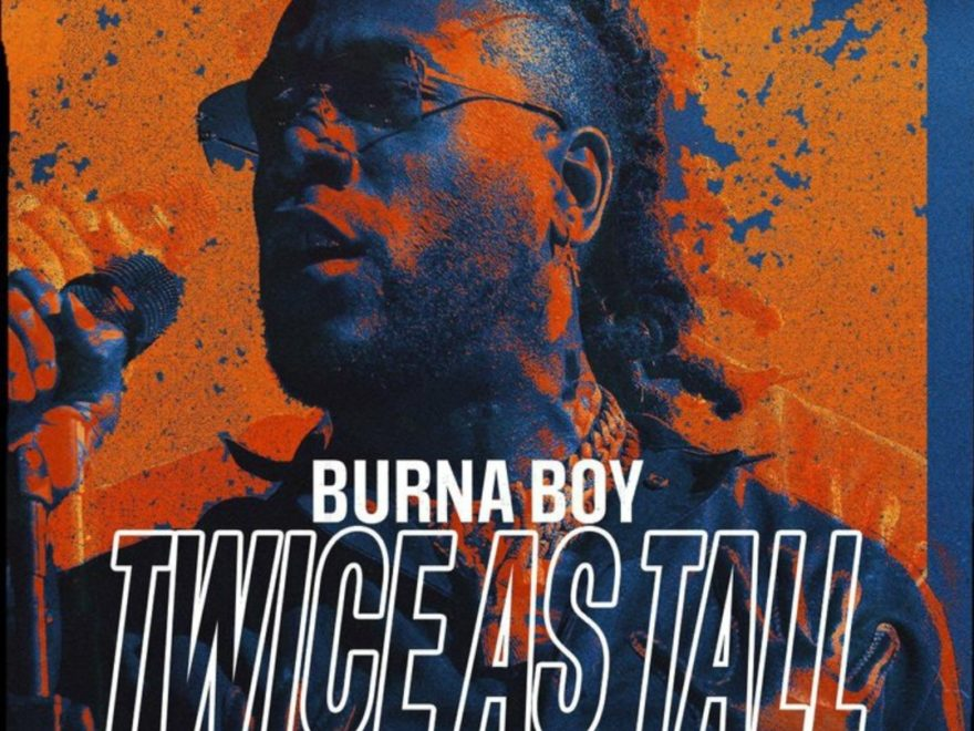 Download Album Twice As Tall Burna Boy