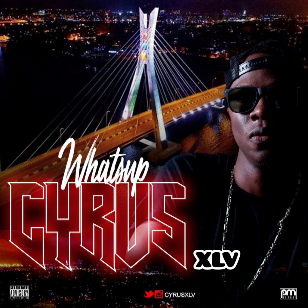 Cyrus XLV - Whats Up.mp3 Download