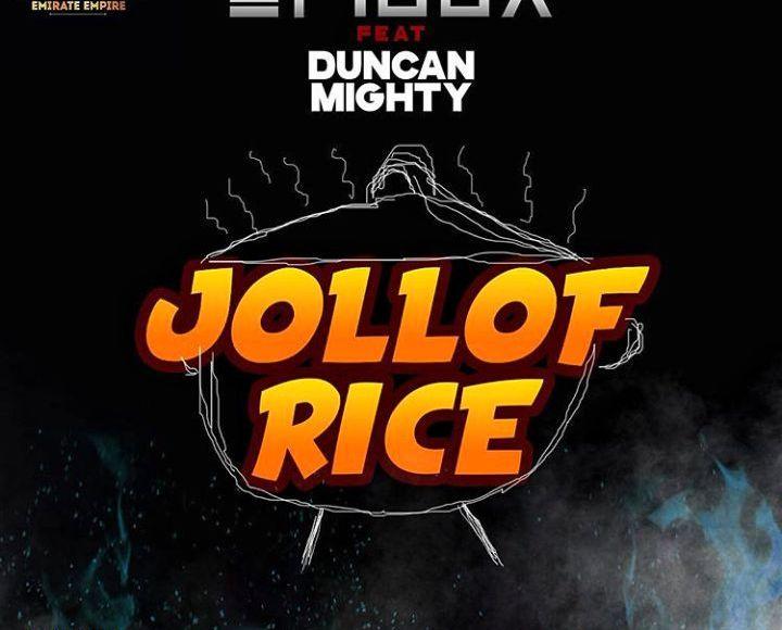 Erigga – Jollof Rice ft Duncan Mighty mp3 download