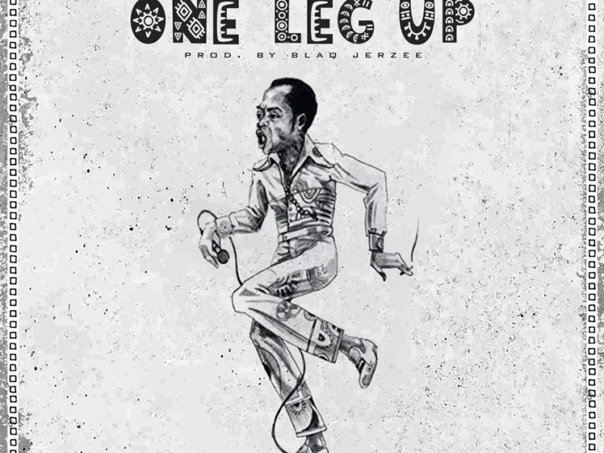 Blaq Jerzee One Leg Up ft Tekno Free Audio Download
