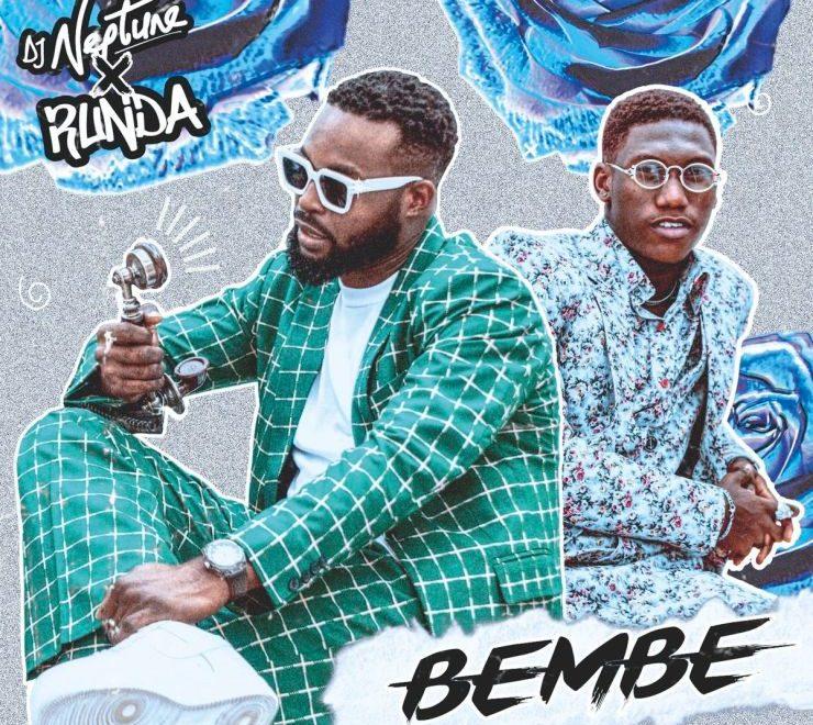 DJ Neptune ft. Runda – Bembe Audio Download