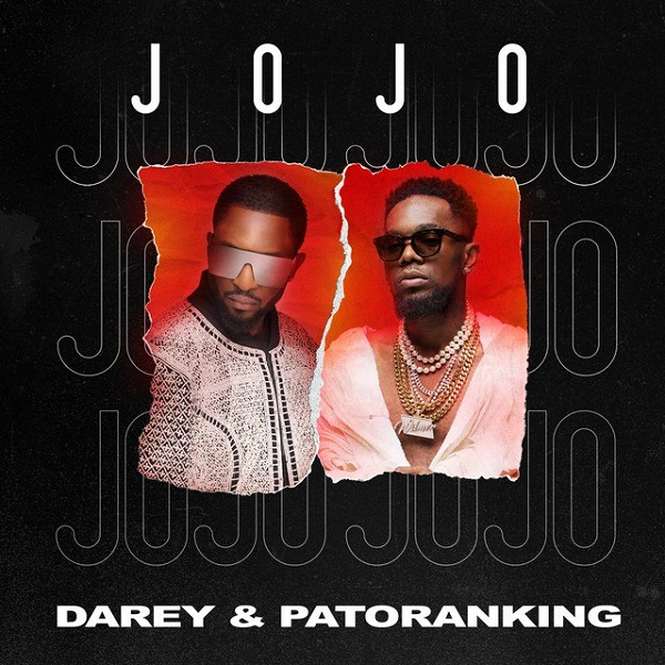 Darey ft Patoranking – Jojo Audio Download