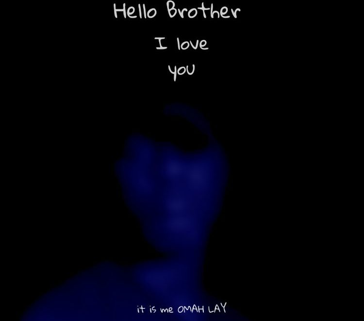 Omah Lay – Hello Brother Free Mp3 Download