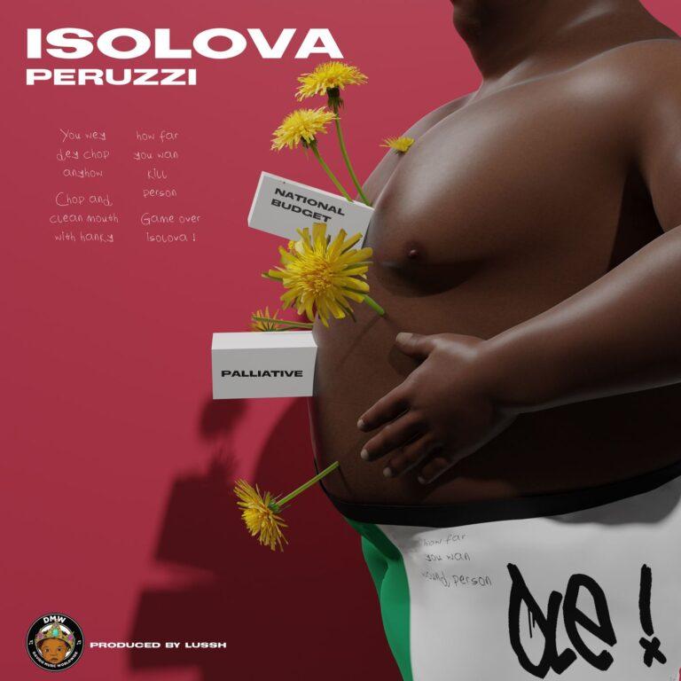 Peruzzi – Isolova Free Mp3 Download (Prod. By Lussh)