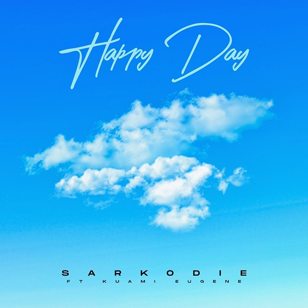 Sarkodie – Happy Day Ft. Kuami Eugene Mp3 Download