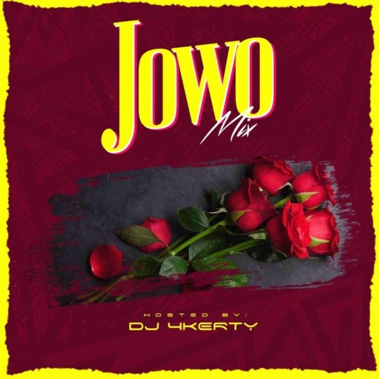 DJ 4kerty Jowo Mixtape Free Mp3 Download [Latest DJ 4kerty Mixtape]