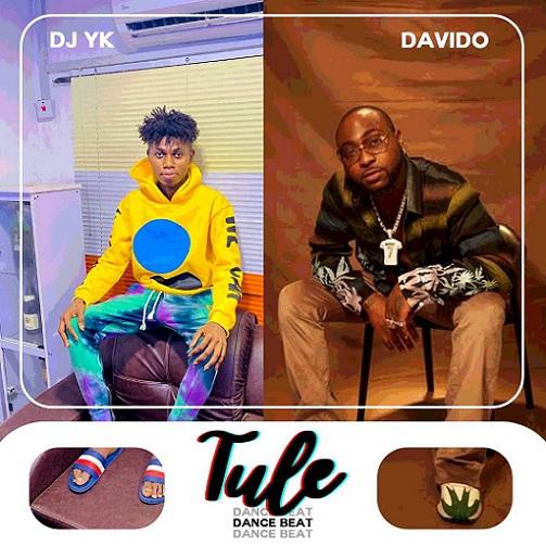 DJ YK – Tule Dance Beat Ft Davido Free Mp3 Download