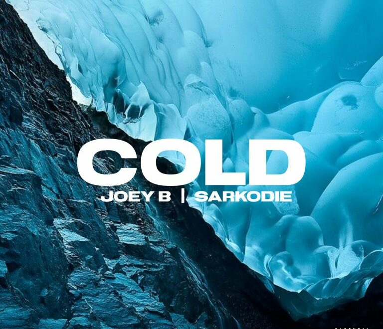 Joey B ft. Sarkodie – Cold Free Mp3 Download Audio