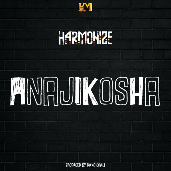 Harmonize – Anajikosha Free Mp3 Download Audio