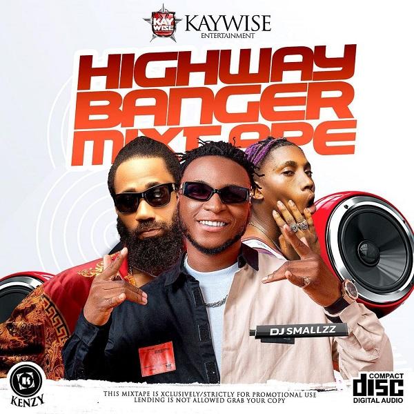 Dj Kaywise – Highway Banger Mix Free Mp3 Download