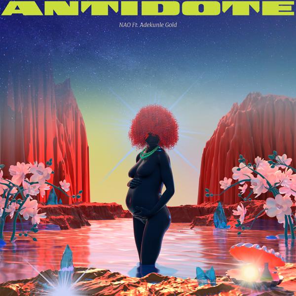 NAO – Antidote Ft Adekunle Gold Free Mp3 Download
