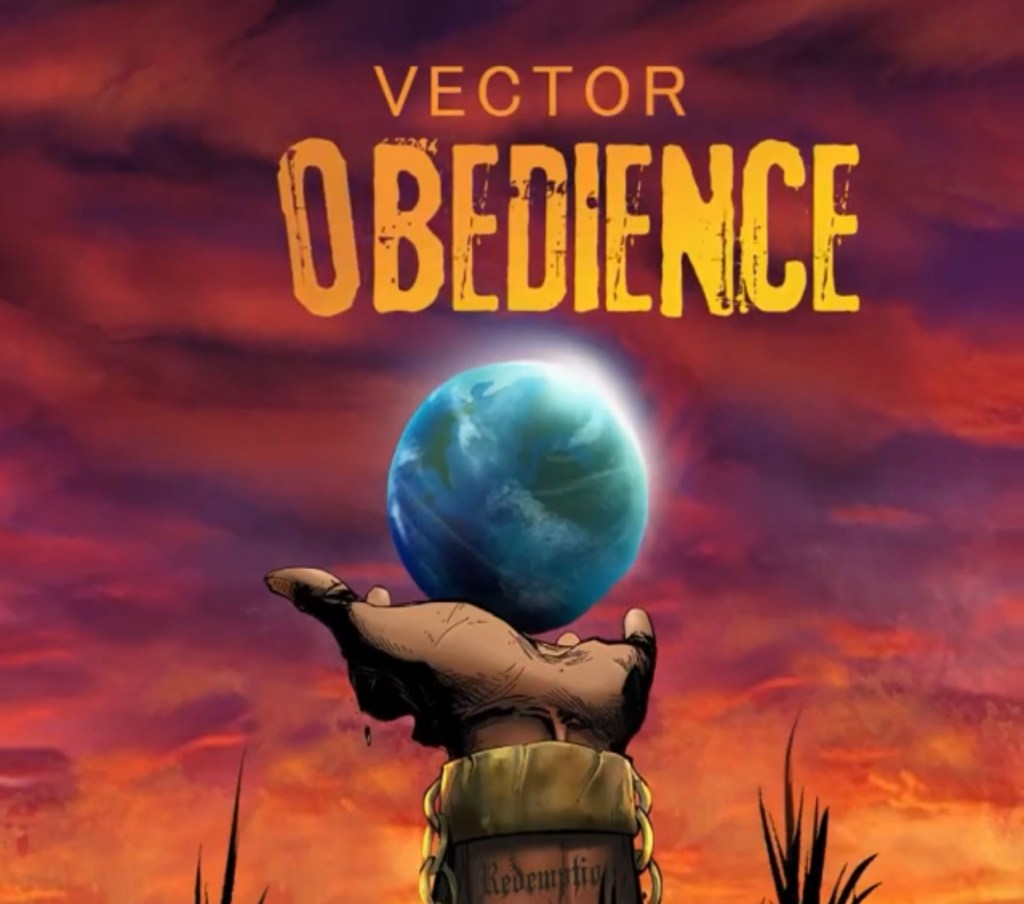 Vector – Obedience Free Mp3 Download Audio + Lyrics