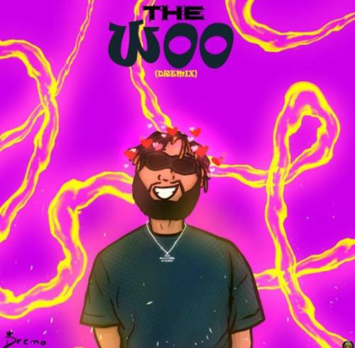 Dremo – The Woo (Dremix) Free Mp3 Download