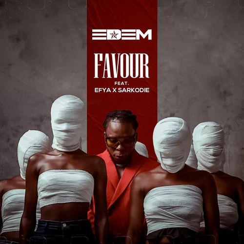 Edem – Favour Ft. Sarkodie, Efya Free Mp3 Download