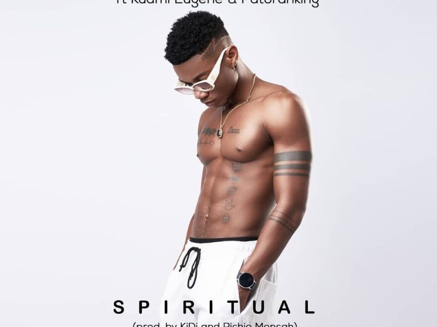 [Music] KiDi – Spiritual ft Kuami Eugene & Patoranking Free Download