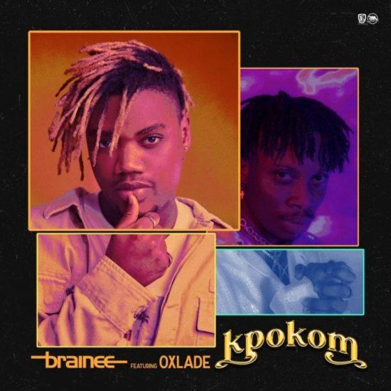 Brainee ft Oxlade – Kpokom Free Mp3 Download