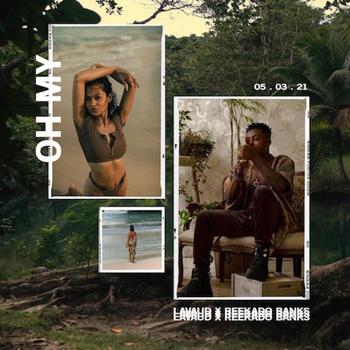 Lavaud ft Reekado Banks – Oh My Free Mp3 Download