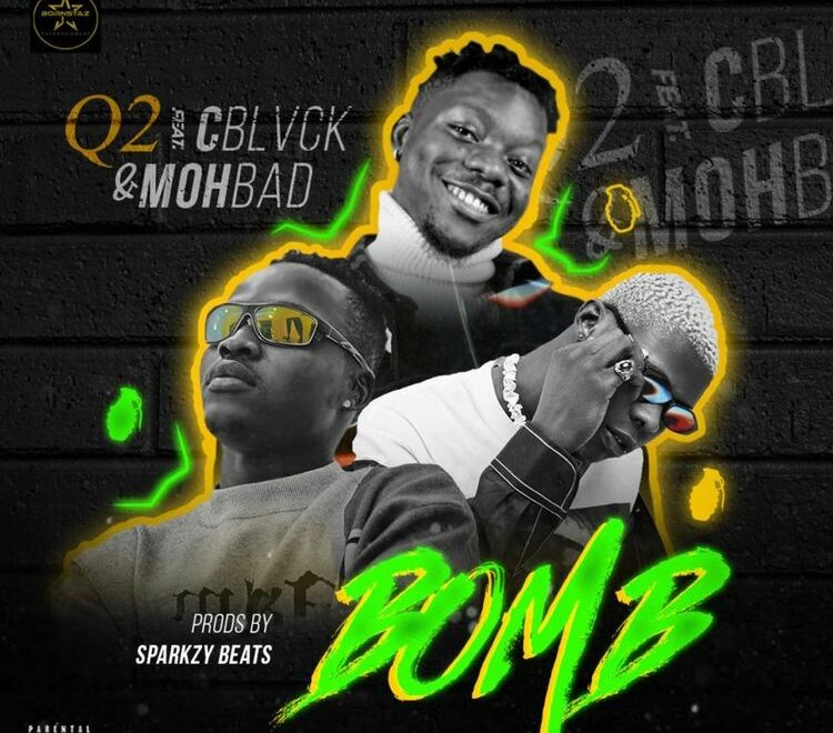 Q2 – Bomb Ft Mohbad & C Blvck Free Mp3 Download