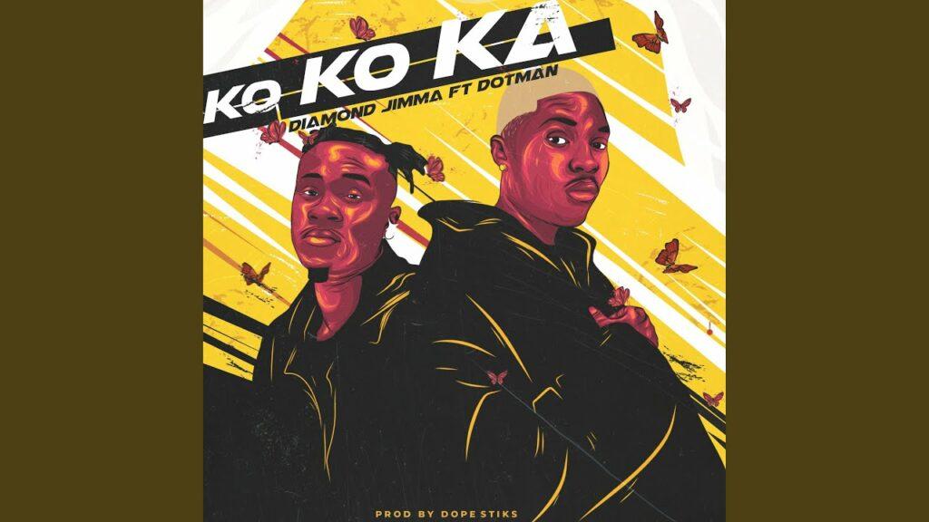 Diamond Jimma Ft Dotman – Kokoka Free Mp3 Download
