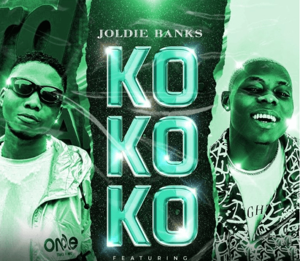 Joldie Banks ft MohBad – Kokoko Mp3 Download