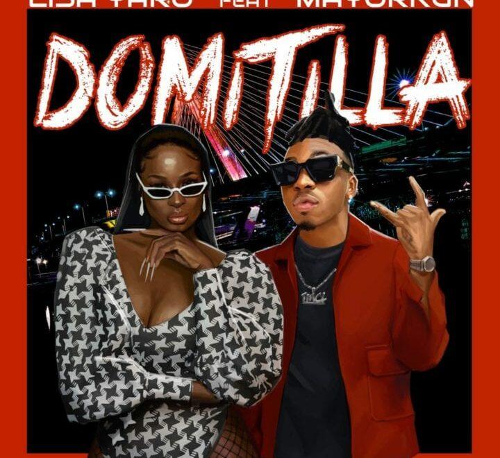 Lisa Yaro Ft Mayorkun - 'Domitila' Free Mp3 Download