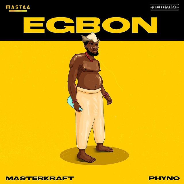 Phyno - Egbon Ft Masterkraft Mp3 Download Audio