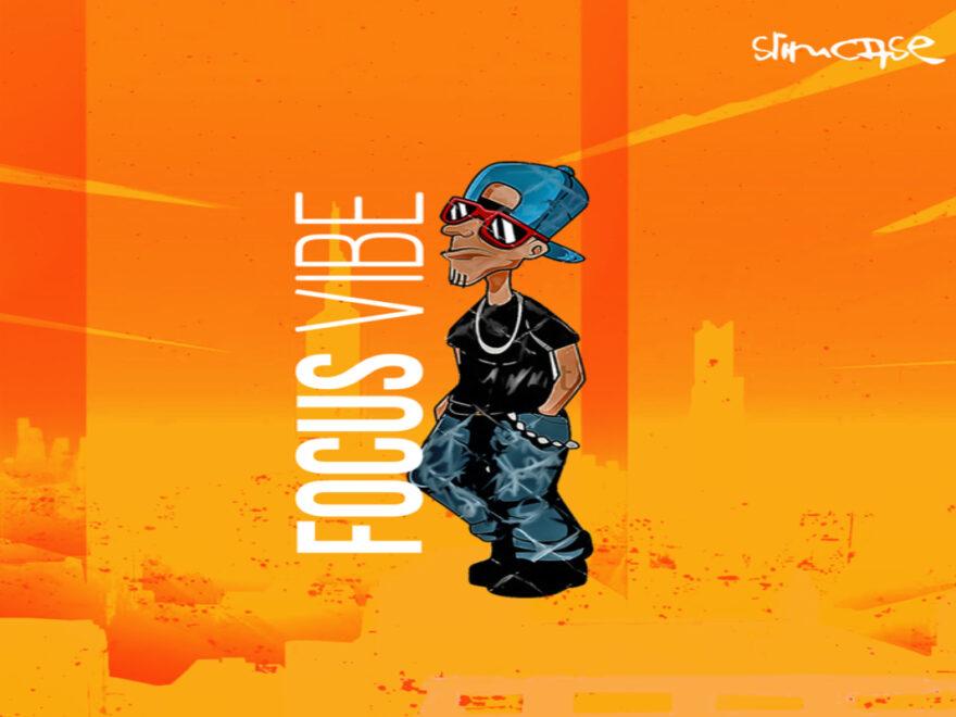 Slimcase – Focus Vibe Free Mp3 Download Audio