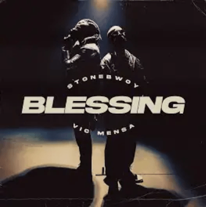 Stonebwoy Ft Vic Mensa – Blessing Free Mp3 Download