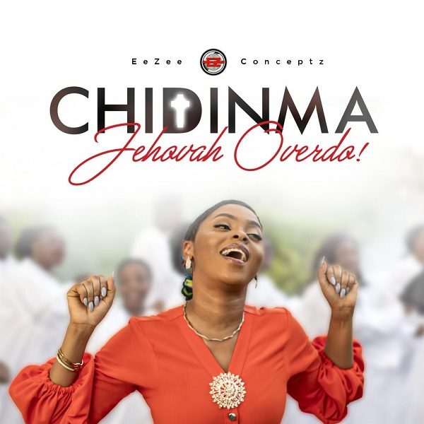 Chidinma – Jehovah Overdo Free Mp3 Download
