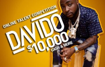 Davido Online Talent Competition; Winner To Go Home With $10k