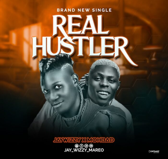Jaywizzy Ft Mohbad – Real Hustler Free Mp3 Download