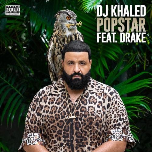 DJ Khaled ft Drake - Popstar Free Mp3 Download