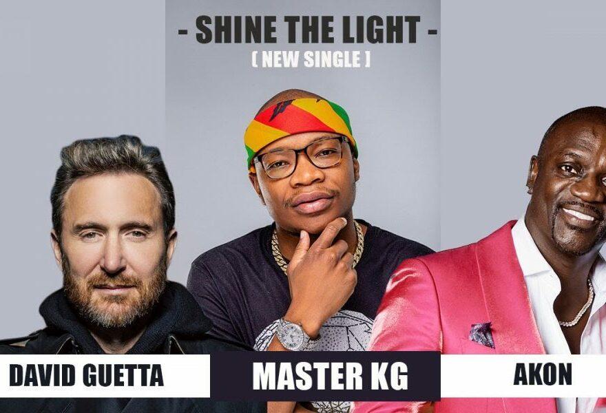 Master KG ft David Guetta & Akon– Shine Your Light Mp3 Download