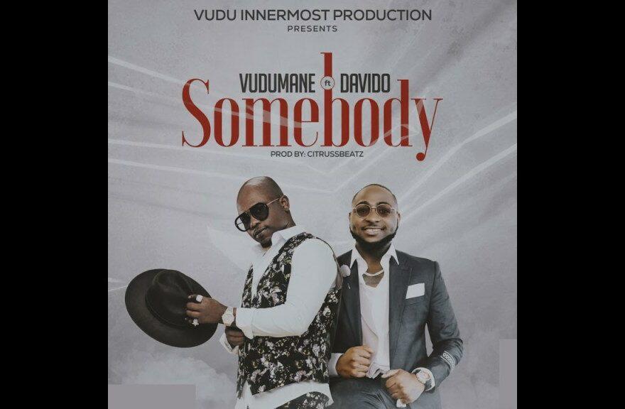 Vudumane ft Davido – Somebody Free Mp3 Download