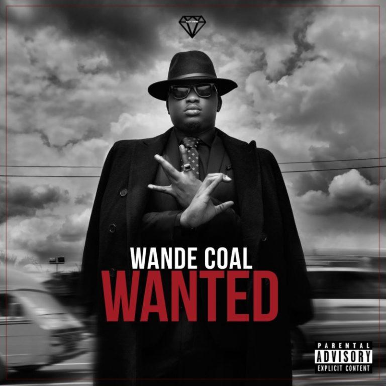 "Wande Coal – Ft Burna Boy ""Wanted"" (Remix) Free Mp3 Download"