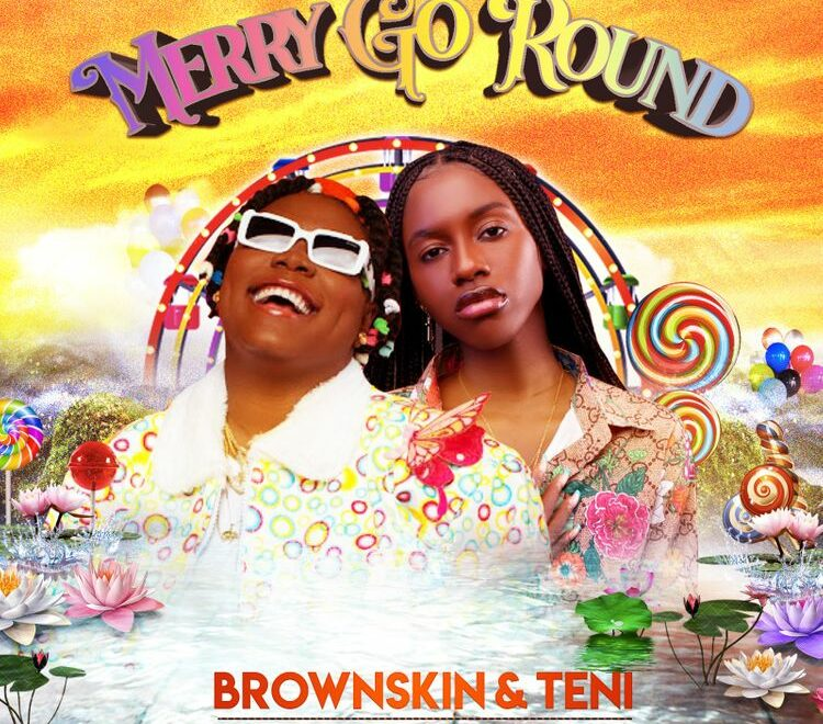 BrownSkin – Merry Go Round ft. Teni Free Mp3 Download