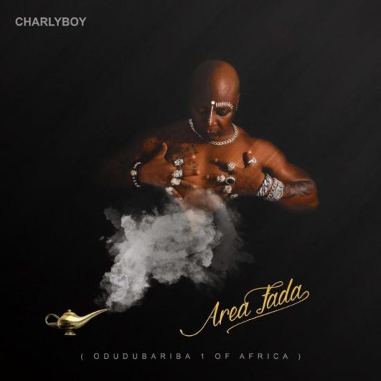 Charly Boy – Area Fada (EP) Songs Download + (Zip File)